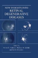 New Insights Into Retinal Degenerative Diseases (Hardback)