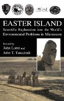 Easter Island: Scientific Exploration into the World's Environmental Problems in Microcosm (Hardback)