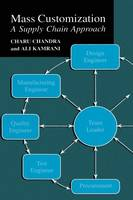 Mass Customization: A Supply Chain Approach (Hardback)
