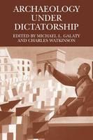 Archaeology Under Dictatorship (Paperback)