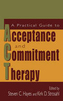 Practical Guide to Acceptance, (Hardback)