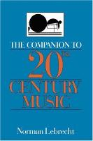 The Companion To 20th-century Music (Paperback)