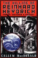 """The Killing of Reinhard Heydrich: The SS """"Butcher of Prague"""" (Paperback)"""