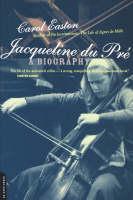 Jacqueline Du Pre: A Biography (Paperback)