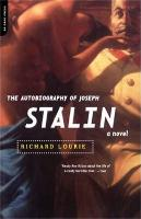 The Autobiography Of Joseph Stalin: A Novel (Paperback)