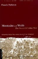 Montcalm And Wolfe: The French And Indian War (Paperback)