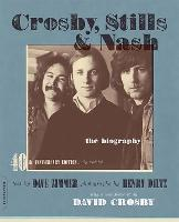 Crosby, Stills & Nash: The Biography (Paperback)