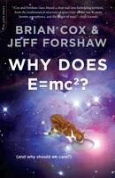 Why Does E=mc2?: (And Why Should We Care?) (Paperback)