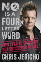 No Is a Four-Letter Word (Hardback)