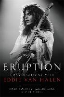 Eruption: Conversations with Eddie Van Halen (Hardback)