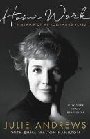 Home Work: A Memoir of My Hollywood Years (Hardback)