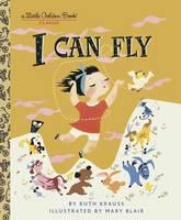 I Can Fly - Little Golden Book (Hardback)