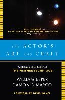Actor's Art and Craft: William Esper Teaches the Meisner Technique (Paperback)