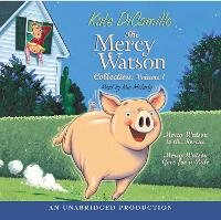 The Mercy Watson Collection Volume I: #1: Mercy Watson to the Rescue; #2: Mercy Watson Goes For a Ride - Mercy Watson (CD-Audio)