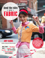 Bend the Rules with Fabric