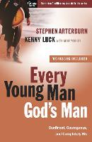 Every Young Man God's Man (Includes Workbook): Confident, Courageous, and Completely His - Every Man (Paperback)