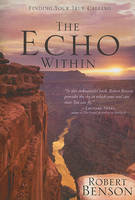 The Echo Within: Finding Your True Calling (Paperback)