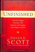Unfinished: The Four Things Jesus Left for you to Do (Hardback)