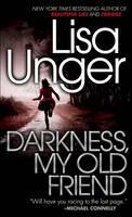 Darkness, My Old Friend (Paperback)
