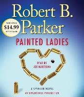 Painted Ladies: A Spenser Novel - Spenser 38 (CD-Audio)