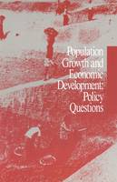Population Growth and Economic Development: Policy Questions (Paperback)