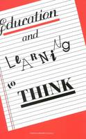Education and Learning to Think (Paperback)