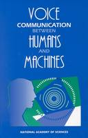 Voice Communication Between Humans and Machines (Hardback)