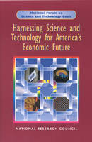 Harnessing Science and Technology for America's Economic Future: National and Regional Priorities (Paperback)