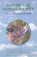 Nature and Human Society: The Quest for a Sustainable World (Hardback)
