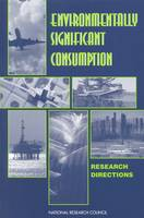 Environmentally Significant Consumption: Research Directions (Paperback)