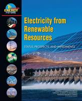 Electricity from Renewable Resources: Status, Prospects, and Impediments (Paperback)