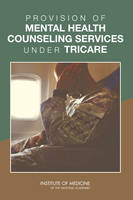Provision of Mental Health Counseling Services Under TRICARE (Paperback)