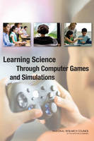 Learning Science Through Computer Games and Simulations (Paperback)