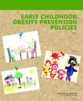 Early Childhood Obesity Prevention Policies (Paperback)