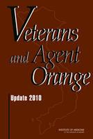 Veterans and Agent Orange: Update 2010 (Hardback)