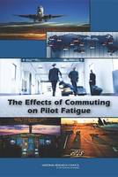 The Effects of Commuting on Pilot Fatigue (Paperback)