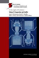 In the Light of Evolution: Volume V: Cooperation and Conflict (Hardback)
