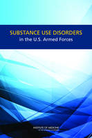 Substance Use Disorders in the U.S. Armed Forces (Paperback)
