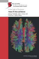 In the Light of Evolution: Volume VI: Brain and Behavior (Hardback)