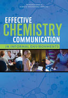 Effective Chemistry Communication in Informal Environments (Paperback)
