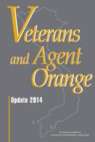 Veterans and Agent Orange: Update 2014 (Hardback)