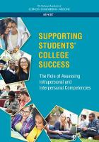 Supporting Students' College Success: The Role of Assessment of Intrapersonal and Interpersonal Competencies (Paperback)