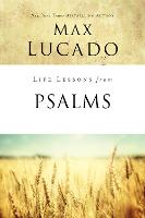 Life Lessons from Psalms: A Praise Book for God's People - Life Lessons (Paperback)