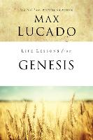 Life Lessons from Genesis: Book of Beginnings - Life Lessons (Paperback)