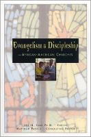 Evangelism and Discipleship in African-American Churches (Paperback)