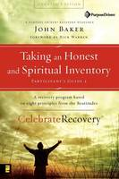 Taking an Honest and Spiritual Inventory: Participant's Guide: A Recovery Program Based on Eight Principles from the Beatitudes - Celebrate Recovery No. 24 (Paperback)