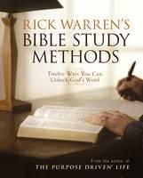 Rick Warren's Bible Study Methods: Twelve Ways You Can Unlock God's Word (Paperback)