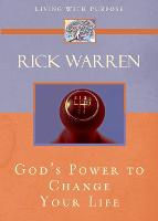 God's Power to Change Your Life - Living with Purpose (Paperback)