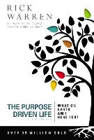 The Purpose Driven Life: What on Earth Am I Here For? - The Purpose Driven Life (Paperback)