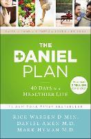 The Daniel Plan: 40 Days to a Healthier Life - The Daniel Plan (Paperback)